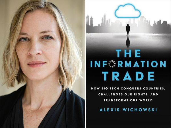 """portrait photo of Alexis Wichowski and book cover for her new book, """"The Information Trade"""""""